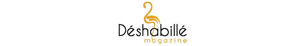 Déshabillé Magazine
